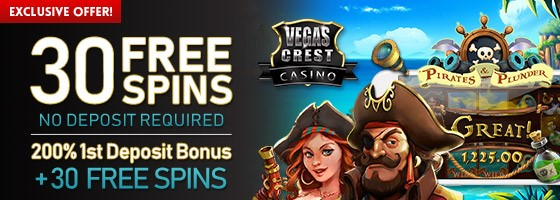 30 Free spins on pirates and plunder Vegas Crest Casino special offer