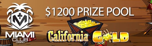 California Tournament at Miami Club Prize Pool $1200
